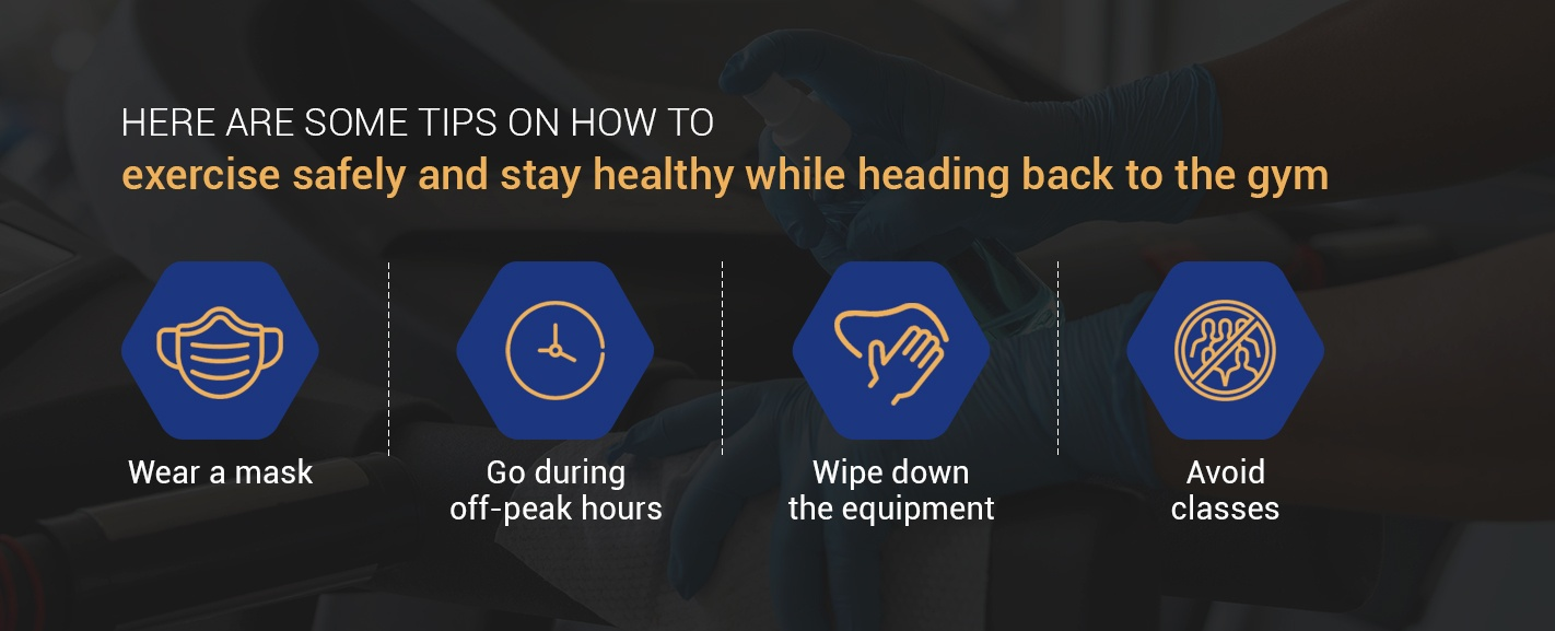 Tips on how to exercise safely when returning to the gym